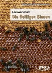 Lernwerkstatt. Die fleißigen Bienen