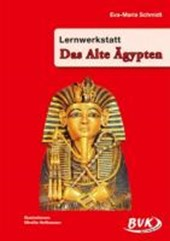 Lernwerkstatt Das Alte Ägypten