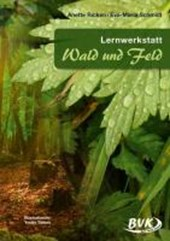 """Lernwerkstatt """"Wald und Feld"""""""