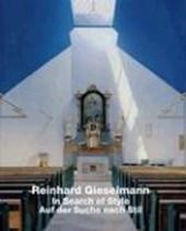 Reinhard Gieselmann - In Search of Style / Auf der Suche nach Stil