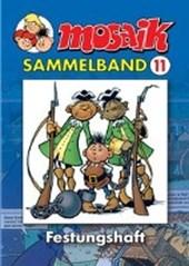 MOSAIK Sammelband 11. Festungshaft