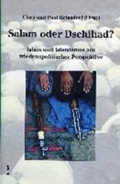 Salam oder Dschihad?