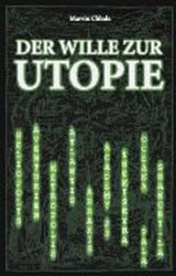 Der Wille zur Utopie | Marvin Chlada |