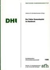 Der Faktor Humankapital im Handwerk