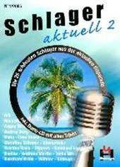 Schlager aktuell Band 2 (Inkl. Kennenlern-CD)