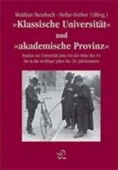 """"""" Klassische Universität  und """" akademische Provinz """""""