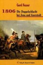 1806 - Die Doppelschlacht bei Jena und Auerstedt