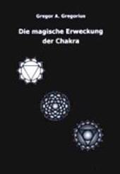 Die magische Erweckung der Chakra