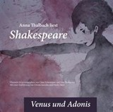 Anna Thalbach liest Shakespeare - Venus und Adonis | William Shakespeare |