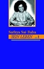 Sathya Sai Baba. Sein Leben