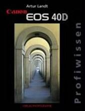 Canon EOS 40D Profiwissen