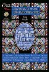 Gregorianische Gesänge für gemischten Chor
