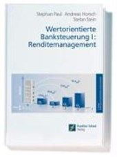 Wertorientierte Banksteuerung 1: Renditemanagement