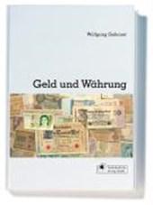 Geld und Währung