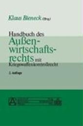 Handbuch des Außenwirtschaftsrechts mit Kriegswaffenkontrollrecht