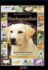 Das große Buch der Hundegesundheit