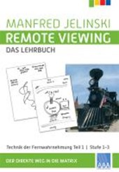 Remote Viewing - das Lehrbuch
