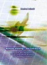 Remote Viewing - das Lehrbuch | Manfred Jelinski |