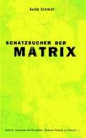 Schatzsucher der Matrix