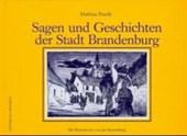 Sagen und Geschichten der Stadt Brandenburg