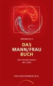 Drehbuch II. Das Mann/ Frau Buch