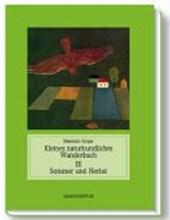 Jahreszeitliches Wanderbuch 3. Sommer und Herbst