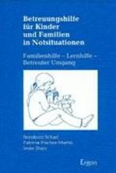 Betreuungshilfe für Kinder und Familien in Notsituationen