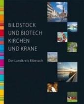 Bildstock und Biotech, Kirchen und Krane