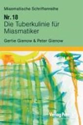 Die Tuberkulinie für Miasmatiker
