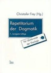 Repetitorium der Dogmatik