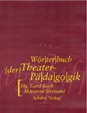 Wörterbuch der Theaterpädagogik
