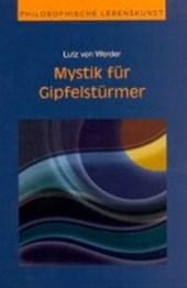 Mystik für Gipfelstürmer