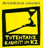 Totentanz-Kabarett im KZ. CD mit DVD-Video