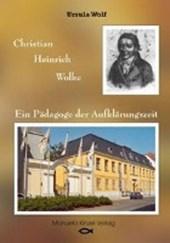 Christian Heinrich Wolke: Ein Pädagoge der Aufklärungszeit