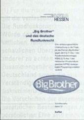 ' Big Brother' und das deutsche Rundfunkrecht