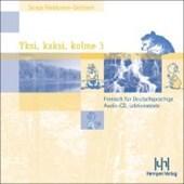 Yksi, kaksi, kolme; Teil 3. 2 Audio-CDs