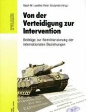 Von der Verteidigung zur Intervention