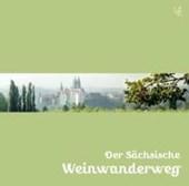 Der Sächsische Weinwanderweg
