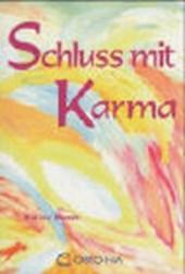 Schluss mit Karma