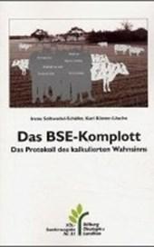 Das BSE-Komplott