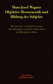 Objektive Hermeneutik und Bildung des Subjekts