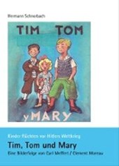 Tim, Tom und Mary