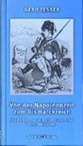 Von der Napoleonzeit zum Bismarckreich