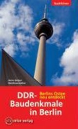 DDR-Baudenkmale in Berlin | Anne Holper |