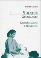 Shiatsu Grundlagen 1. Körperhaltung und Bewegung