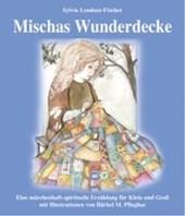 Mischas Wunderdecke