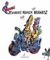 Zöhrers feiner Irrwitz
