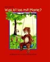Was ist los mit Marie?