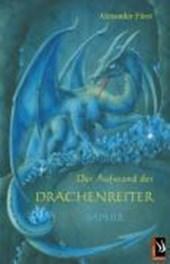 Der Aufstand der Drachenreiter. Saphir