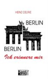 Berlin, Berlin. Ick erinnere mir